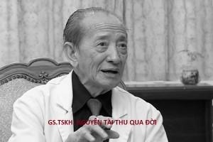 Vĩnh biệt GS.TSKH. Nguyễn Tài Thu – Bậc thầy châm cứu